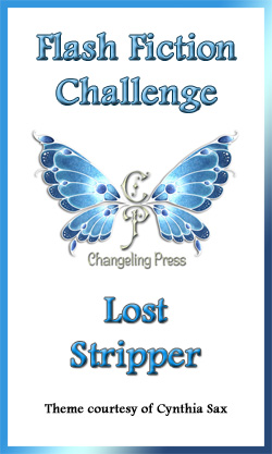 Flash Fiction Challenge: Lost Stripper