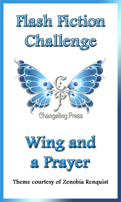 Flash Fiction Challenge: Wing and a Prayer