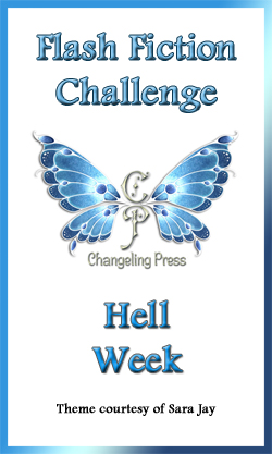 Flash Fiction Challenge: Hell Week