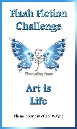 Flash Fiction Challenge: Art is Life