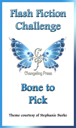 Flash Fiction Challenge: Bone to Pick